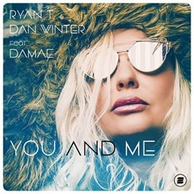RYAN T. & DAN WINTER FEAT. DAMAE - YOU AND ME